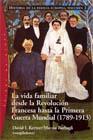 La vida familiar (1789-1913)
