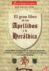 El gran libro de los Apellidos y la Her�ldica